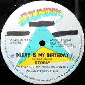 12 / STORM / TODAY IS MY BIRTHDAY / CELEBRATION