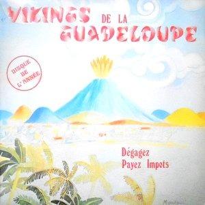 LP / VIKINGS DE LA GUADELOUPE / DEGAGEZ PAYEZ IMPOTS