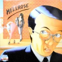 12 / MELLROSE / DON'T WANT START AGAIN / ONE DAY, EACH DAY