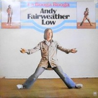 LP / ANDY FAIRWEATHER LOW / LA BOOGA ROOGA