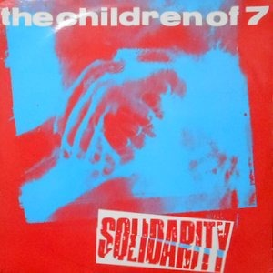 12 / THE CHILDREN OF 7 / SOLIDARITY / SOLID DUB