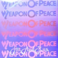 12 / WEAPON OF PEACE / HIT AND RUN / GOVERNMENT ISSUE