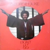 LP / GEORGE DUKE / DON'T LET GO