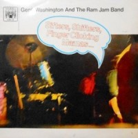 LP / GENO WASHINGTON & THE RAM JAM BAND / SIFTERS, SHIFTERS, FINGER CLICKING MAMAS