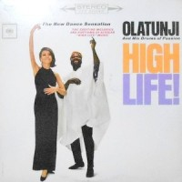LP / OLATUNJI / HIGH LIFE!