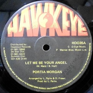 12 / PORTIA MORGAN / LET ME BE YOUR ANGEL / RAGGAMUFFIN STYLE