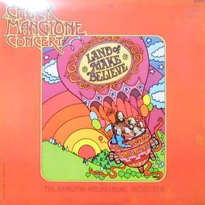LP / CHUCK MANGIONE / LAND OF MAKE BELIEVE