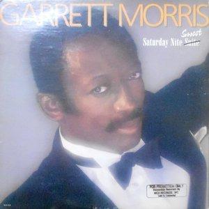 LP / GARRETT MORRIS / SATURDAY NITE SWEET
