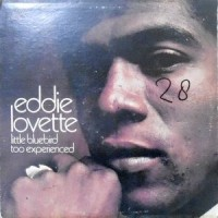 LP / EDDIE LOVETTE / LITTLE BLUEBIRD TOO EXPERIENCED