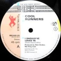 12 / COOL RUNNERS / I SHOULDA LOVED YA / SATELLITE MUSIC