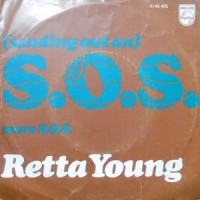 7 / RETTA YOUNG / (SENDING OUT AN) S.O.S.