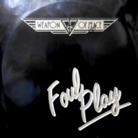 12 / WEAPON OF PEACE / FOUL PLAY