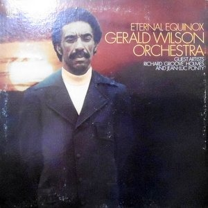 LP / GERALD WILSON ORCHESTRA / ETERNAL EQUINOX
