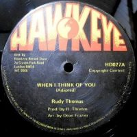12 / RUDY THOMAS / WHEN I THINK OF YOU