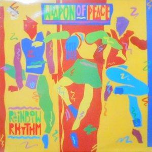 LP / WEAPON OF PEACE / RAINBOW RHYTHM