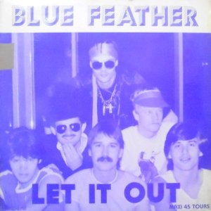 12 / BLUE FEATHER / LET IT OUT
