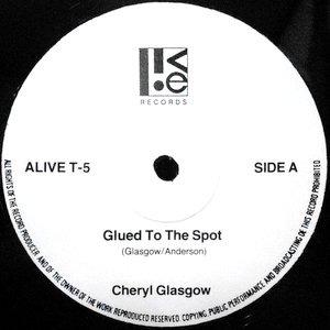 Cheryl Glasgow Glued To The Spot