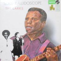 LP / THE LARKS / SOUL KALEIDOSCOPE