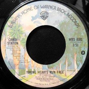 7 / CANDI STATON / YOUNG HEARTS RUN FREE