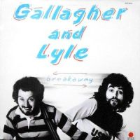 LP / GALLAGHER AND LYLE / BREAKAWAY
