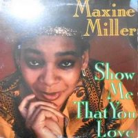 LP / MAXINE MILLER / SHOW ME THAT YOU LOVE