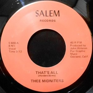 7 / THEE MIDNITERS / YVONNE CARROL / THAT'S ALL / GEE WHAT A GUY