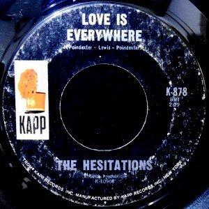 7 / THE HESITATIONS / LOVE IS EVERYWHERE / BORN FREE