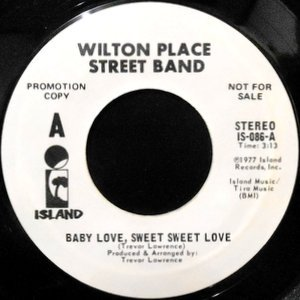 7 / WILTON PLACE STREET BAND / BABY LOVE, SWEET SWEET LOVE