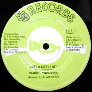 12 / CARROLL THOMPSON / JUST A LITTLE BIT / A HAPPY SONG