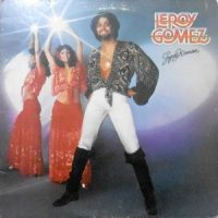LP / LEROY GOMEZ / GYPSY WOMAN