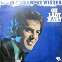 LP / DAVID ALEXANDRE WINTER / OH LADY MARY