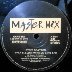 12 / STEVE DRAYTON / STOP PLAYING WITH MY LOVE