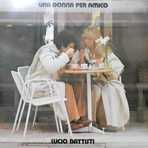LP / LUCIO BATTISTI / UNA DONNA PER AMICO