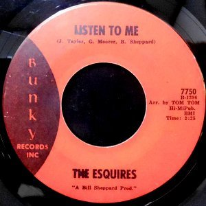 7 / THE ESQUIRES / LISTEN TO ME / GET ON UP