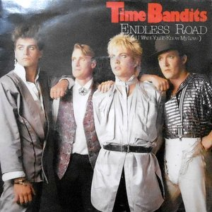 7 / TIME BANDITS / ENDLESS ROAD