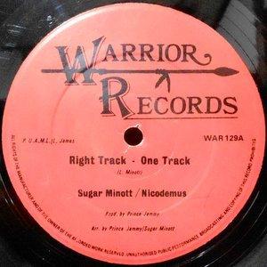 12 / SUGAR MINOTT / NICODEMAS / RIGHT TRACK - ONE TRACK / NEVER TOO YOUNG