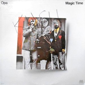 LP / OPA / MAGIC TIME
