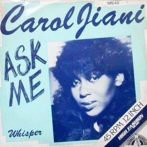 12 / CAROL JIANI / ASK ME / WHISPER