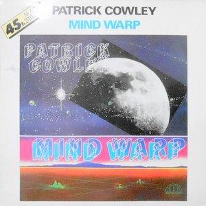 12 / PATRICK COWLEY / MIND WARP