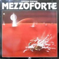 LP / MEZZOFORTE / SURPRISE SURPRISE