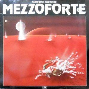 LP / MEZZOFORTE / SURPRISE SURPRISE
