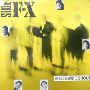 12 / SIDE F-X / WHAT MAKES ME WHAT TO SHOUT