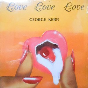 LP / GEORGE KERR / LOVE LOVE LOVE