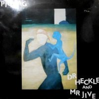 LP / PIGBAG / DR HECKLE AND MR JIVE