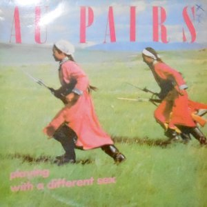 LP / AU PAIRS / PLAYING WITH A DIFFERENT SEX