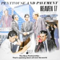 LP / HEAVEN 17 / PENTHOUSE AND PAVEMENT
