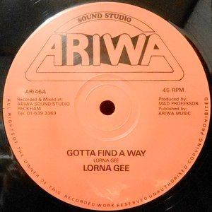 12 / LORNA GEE / GOTTA FIND A WAY / HOLD ON
