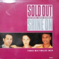 12 / SOLD OUT FEATURING SARAH WARWICK / SHINE ON