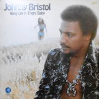 LP / JOHNNY BRISTOL / HANG ON IN THERE BABY
