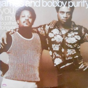 LP / JAMES AND BOBBY PURITY / YOU & ME TOGETHER FOREVER